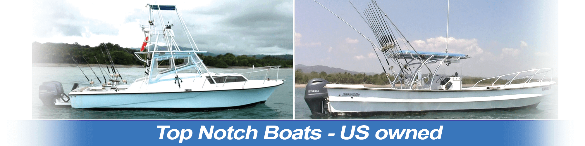 Top Notch boats - US Owned